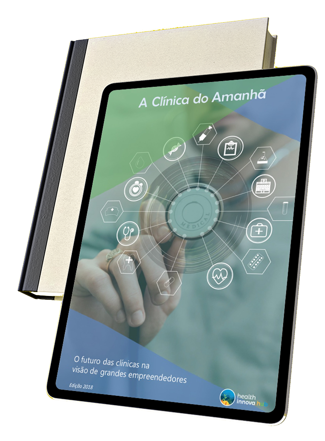 //healthinnovahub.com/clinica-do-amanha/wp-content/uploads/2019/03/ebook-clinica-do-amanha.png
